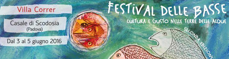 Sabato 4 giugno alle ore 20 alla VILLA CORRER, CASALE DI SCODOSIA (PD) sarò ospite al Festival delle Basse