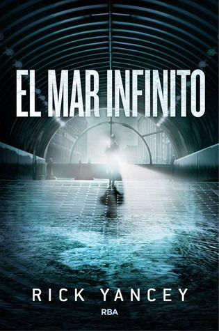 """Libros que tengo que leer: #7 El mar infinito - Rick Yancey  Leyendo entre Letras: La Quinta Ola - """"Rick Yancey"""" (Reseña #139)"""