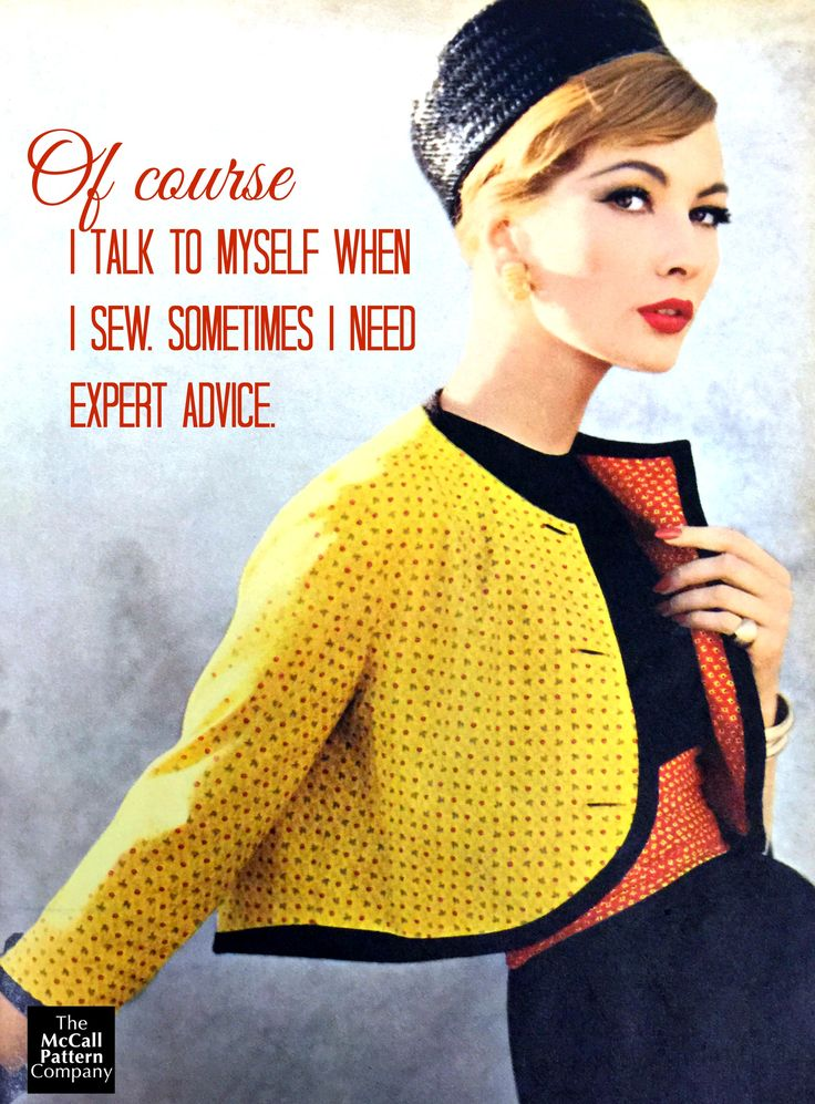 Love this sewing quote. Image is from a 1950s Vogue Patterns catalog.