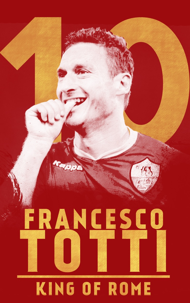 Next match sdh pasti main... Francesco Totti - AS Roma Daje Roma Daje