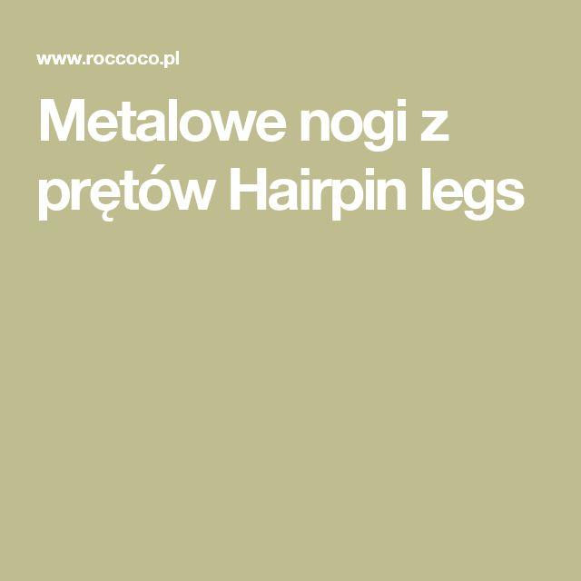 Metalowe nogi z prętów Hairpin legs