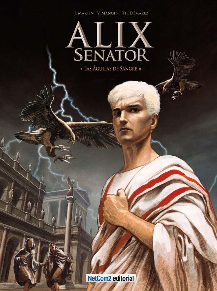 1ª Alix Senator. Roma, año 12 aC. El emperador Augusto es todopoderoso. Alix tiene más de 50 años y es senador. Mientras que la paz parece reinar por fin en el Imperio, Agrippa, el yerno de Augusto, es asesinado salvajemente por un águila, el pájaro de Júpiter. ¿Un atentado político o una maldición divina?... (NetCom2).