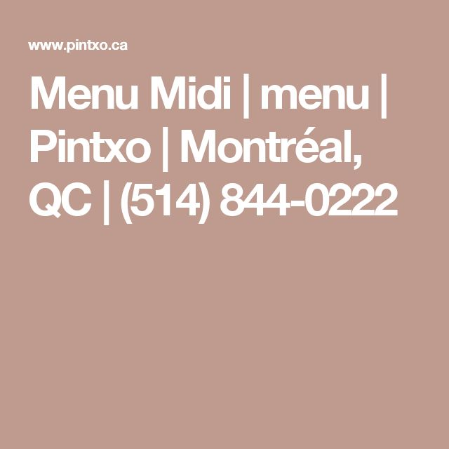 Menu Midi   menu   Pintxo   Montréal, QC   (514) 844-0222