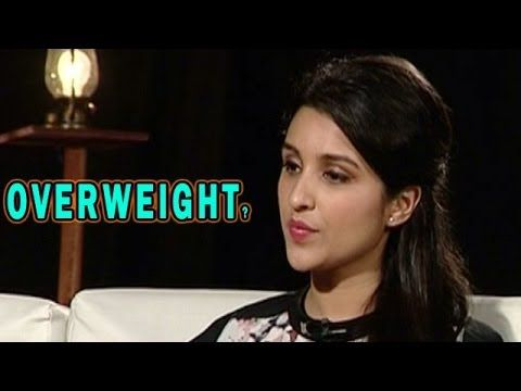 Hasee Toh Phasee | Parineeti Chopra upset about comments passed on her weight