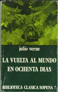 last of verne that i finished and actually enjoyed - la vuelta al mundo en 80 dias, Julio Verne