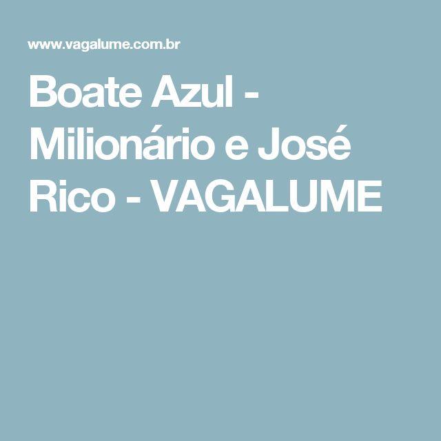 Boate Azul - Milionário e José Rico - VAGALUME