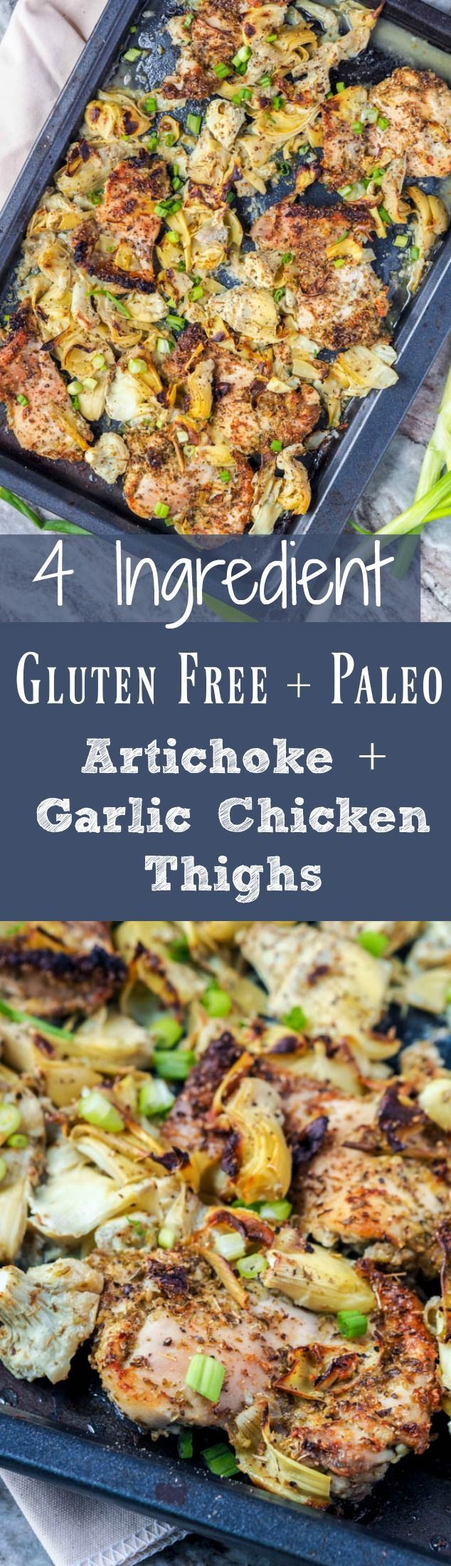 Only 4 ingredients needed for these low fuss, minimal clean up 30 minute artichoke and garlic broiled chicken thighs. A classic go to weeknight dinner recipe. Healthy and delicious. Gluten Free and Dairy Free. | http://avocadopesto.com
