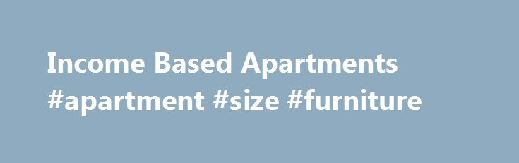Income Based Apartments #apartment #size #furniture http://attorney.nef2.com/income-based-apartments-apartment-size-furniture/  #income based apartments # Income Based Apartments 1 Bedroom $405.00 2 Bedroom $445.00 1 Bedroom $461.00 2 Bedroom $501.00 Water, Sewer Trash Removal, on-site laundry, indoor mailboxes, and off street assigned parking. Garages subject to availability and additional charge. Jamestown Apartments 410 Weston Avenue North 510 5th Avenue North St. James, MN 56081 1…