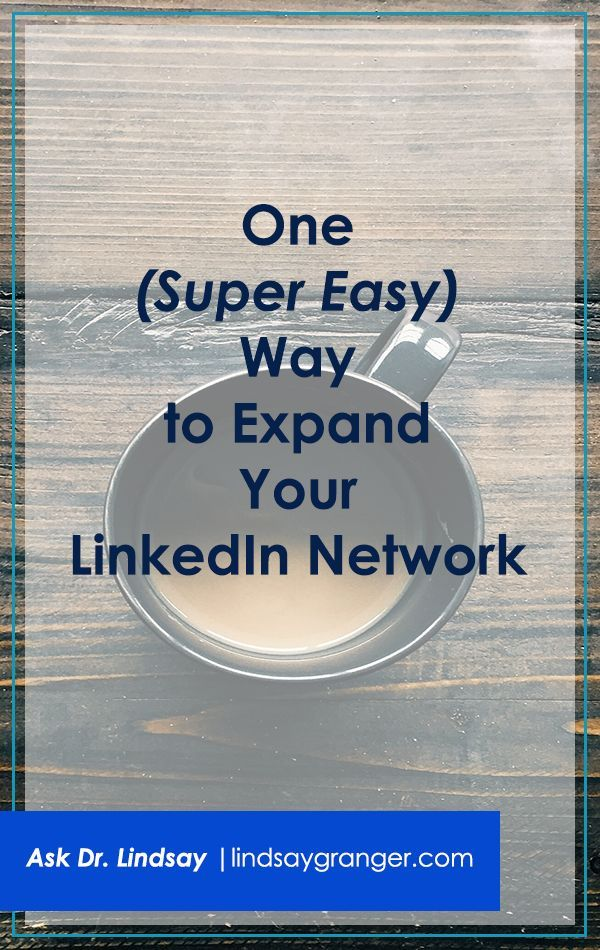 cool One Super Easy Way to Expand Your LinkedIn Network | Finding effective LinkedIn ...
