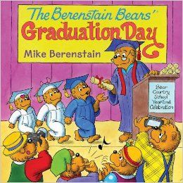 The Berenstain Bears' Graduation Day - new book birthday!  It's the end of the school year and Bear Country School is holding a graduation ceremony for all the students. This year, Brother, Sister, and even Honey Bear will get to wear a cap and gown—and get a diploma.