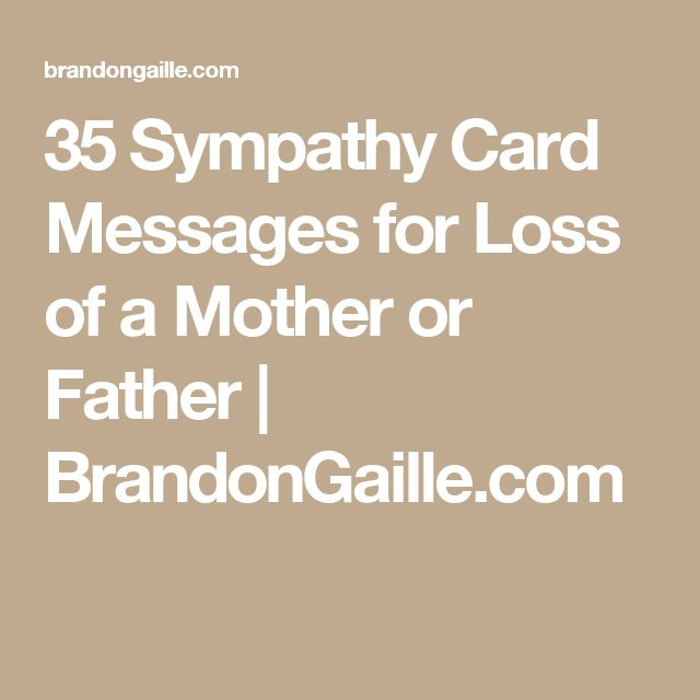 35 Sympathy Card Messages for Loss of a Mother or Father | BrandonGaille.com