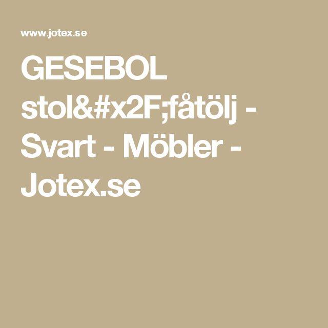 GESEBOL stol/fåtölj - Svart - Möbler - Jotex.se