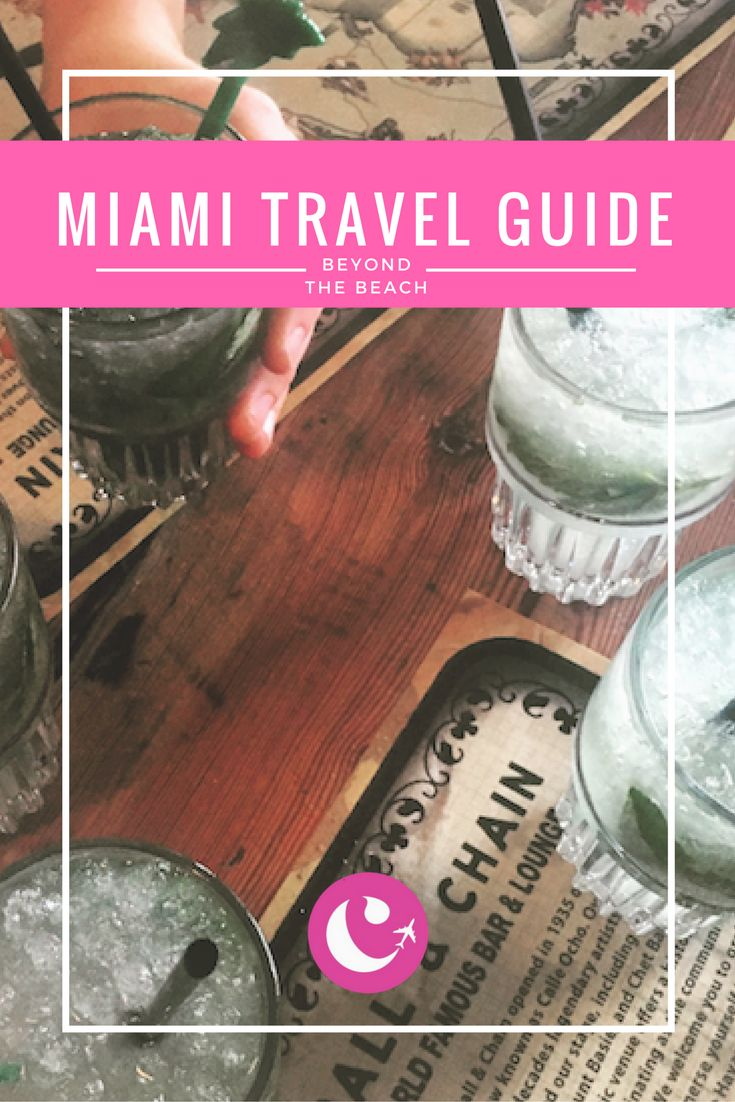 Miami: What to Do, See, and Eat Beyond the Beach