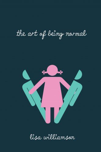 The Art of Being Normal / Lisa Williamson.  Two boys. Two secrets. David Piper has always been an outsider. His parents think he's gay. The school bully thinks he's a freak. Only his two best friends know the real truth – David wants to be a girl. On the first day at his new school Leo Denton has one goal – to be invisible. Attracting the attention of the most beautiful girl in Year 11 is definitely not part of that plan. When Leo stands up for David in a fight, an unlikely friendship forms.