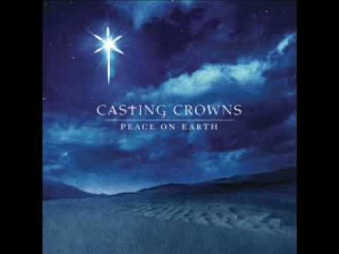 "♫ ""Christmas Offering"" - Casting Crowns  ♫     ""I bring an offering of worship to my King   /  No one on earth deserves the praises that I sing  /   Jesus may you receive the honour that you're due  /   Lord I bring an offering to you."""