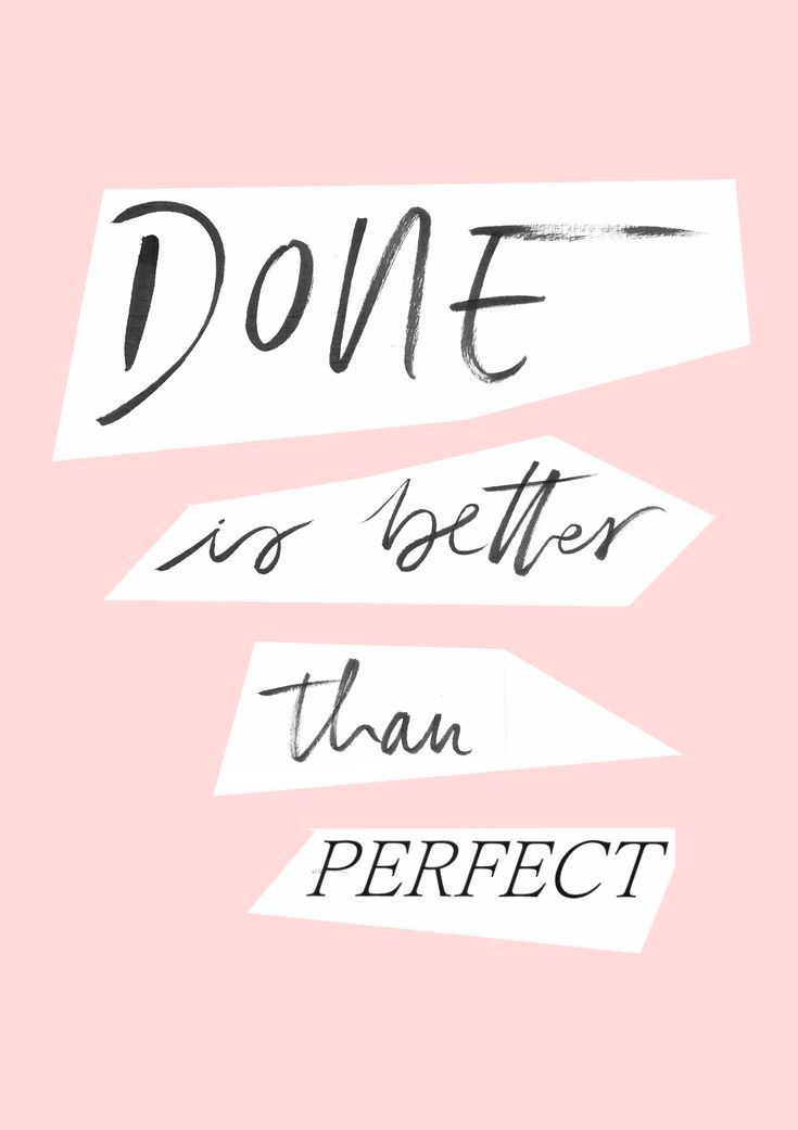 Done Is Better Than Perfect FREE PRINTABLE | inesness ...