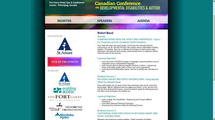 Really pleased to be speaking at the developmental disabilities and autism conference in Winnipeg, next week..doing three sessions in two days on dealing with angry and upset people.