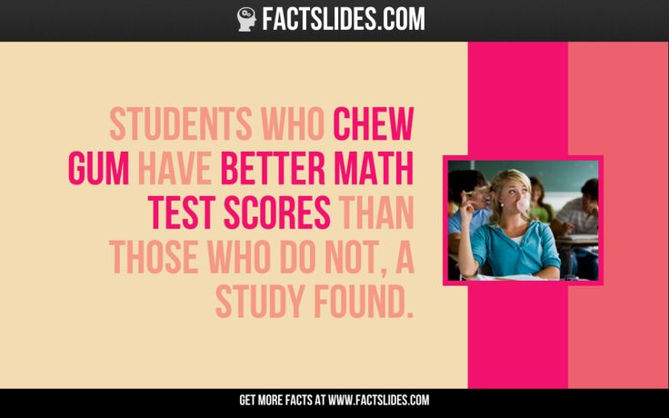 Students who chew gum have better math test scores than those who do not, a study found.