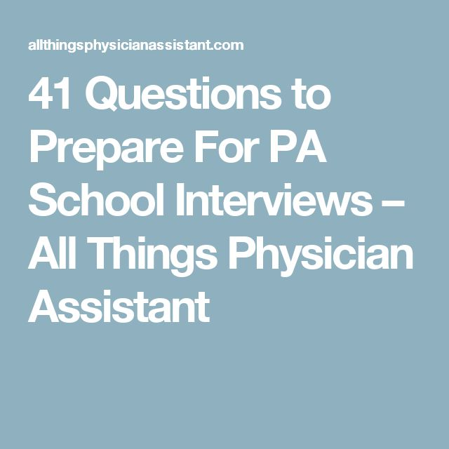 41 Questions to Prepare For PA School Interviews – All Things Physician Assistant