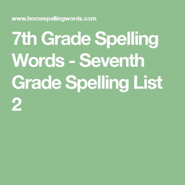 7th Grade Spelling Words - Seventh Grade Spelling List 2
