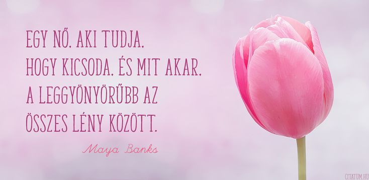 Maya Banks gondolata az öntudatos nőkről.