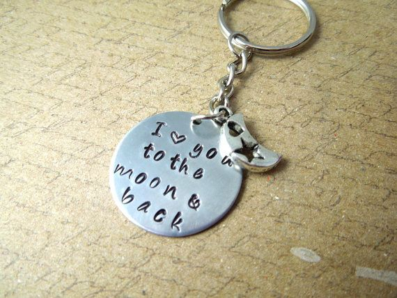 To the moon and back keychain - Love Handstamped Aluminum - Gift for her $12.00 My favorite key chain!!!