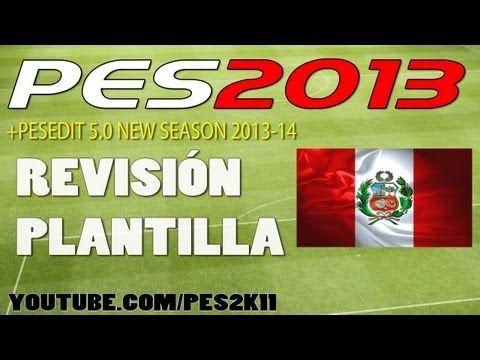 Revisión Plantilla PERÚ PES 2013 + PESEDIT 5.0 / Review
