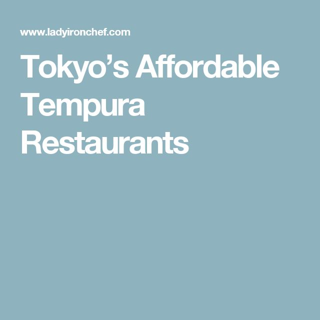 Tokyo's Affordable Tempura Restaurants