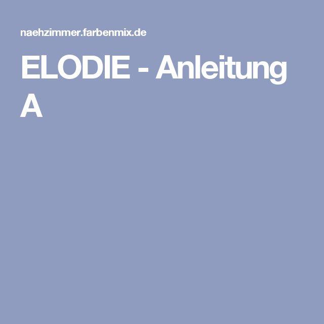 ELODIE - Anleitung A