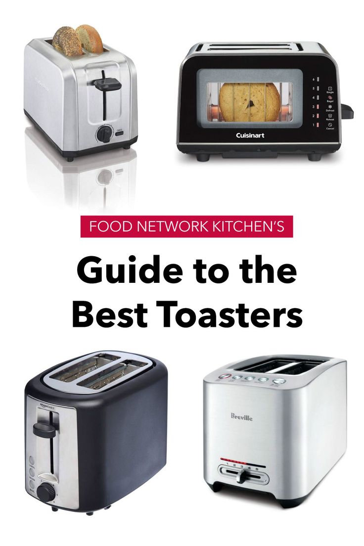 3 best toasters tested by food network kitchen with