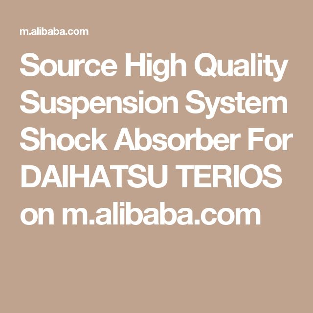 Source High Quality Suspension System Shock Absorber For DAIHATSU TERIOS on m.alibaba.com