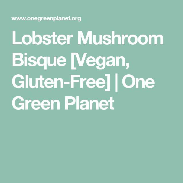 Lobster Mushroom Bisque [Vegan, Gluten-Free] | One Green Planet