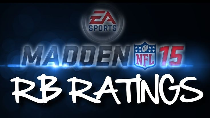 Madden NFL 15 - RB Ratings / RB Rankings