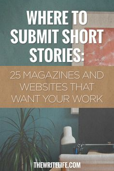 Here's where to get your short stories published — and most of these outlets…