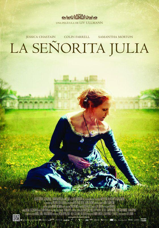 La señorita Julia  FICHACRÍTICATRAILERVUESTRAS CRÍTICASENTRADAS  SINOPSIS:  Una noche de verano en una mansión en el campo irlandés en 1880. La película explora la lucha de poder entre una joven aristócrata y el criado de su padre. En un ambiente festivo donde han desaparecido las barreras sociales, Julie y John bailan y beben, se seducen y manipulan. Ella, llena de altivez, desea rebajarse; él, educado pero basto. A los dos les une un deseo y una repulsión mutua. A veces seductores y…
