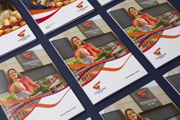 Federation Centres Annual Report www.twelvecreative.com.au