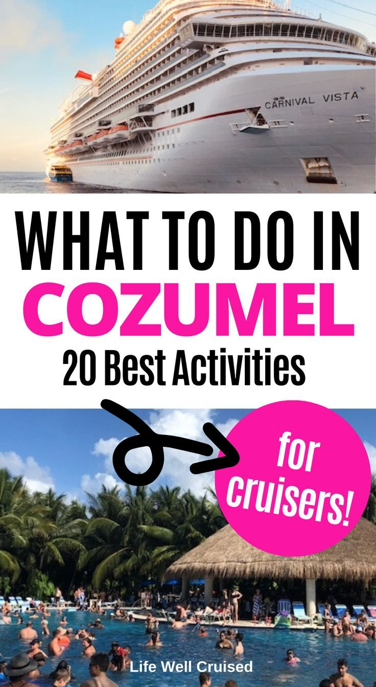 21 Most Recommended Things To Do In Cozumel Cruise Travel