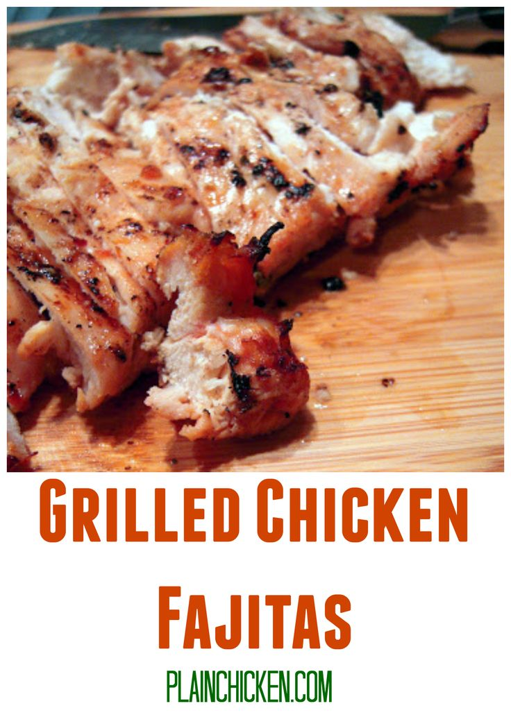 Grilled Chicken Fajitas - chicken marinated in beer, lime juice, salsa, garlic and spices - grill for a delicious fiesta!