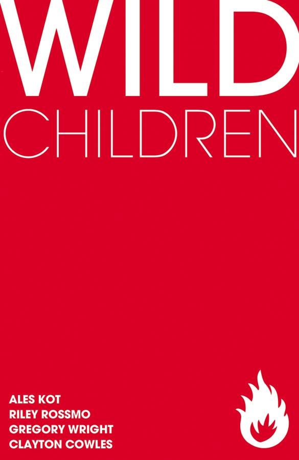 Wild Children (One-Shot) | Written by Ales Kot, Art by Riley Rossmo | #imagecomics