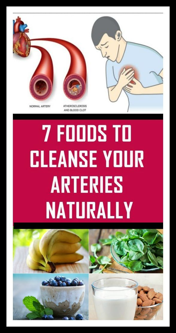 7 Foods To Cleanse Your Arteries Naturally Arteries Healthy Lifestyle Tips Good Health Tips