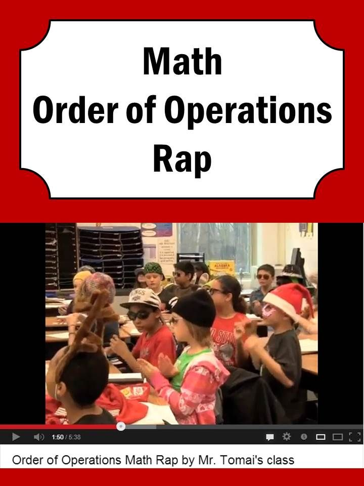 "Order of Operations Rap - Must See FUN for Kids!!!  I don't normally like ""math songs"" because they can take away from the number sense, but this one isn't too bad.   ALWAYS teach the concepts not just the catchy songs.  (Or let the kids come up with the songs to match their concepts they are learning)."