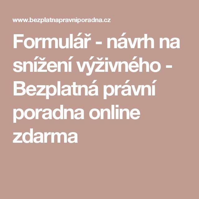 Formulář - návrh na snížení výživného - Bezplatná právní poradna online zdarma