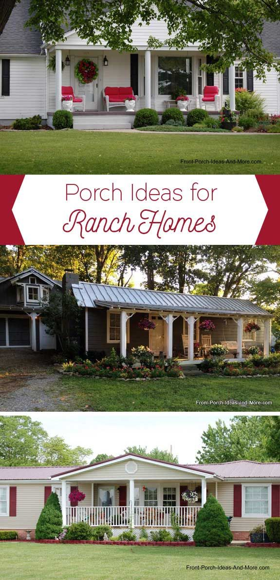 Ranch Home Porches Add Appeal And Comfort In 2019 Porches House