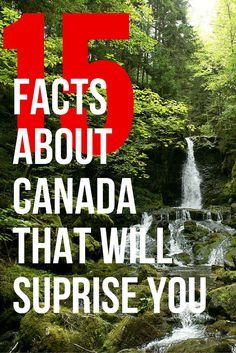 Think you know how amazing Canada is? Well here are 15 facts about Canada that will surprise you. Whether you're visiting Vancouver or Toronto, make Canada your next great travel destination.
