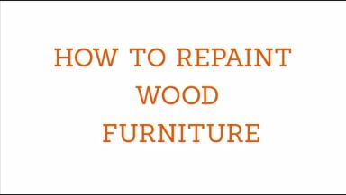 How to Repaint Wood Furniture