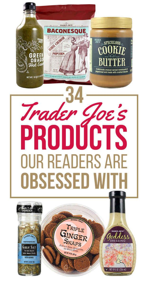 34 Trader Joe's Products That Are Totally Worth It