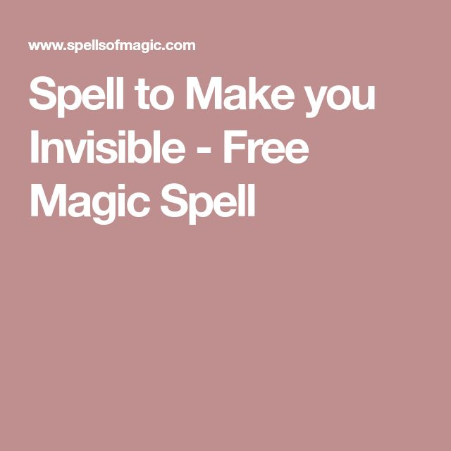 Spell to Make you Invisible - Free Magic Spell
