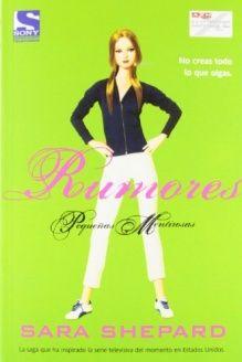 Rumores / Unbelievable (Pequenas Mentirosas / Pretty Little Liars) (Spanish Edition) , 978-8498007916, Sara Shepard, LA Factoria De Ideas 2012-09-10; Tra edition