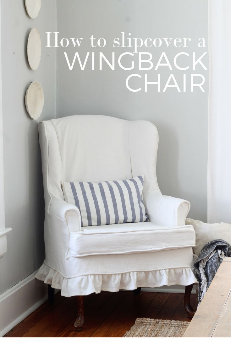 How to Sew a Slipcover for a Wingback Chair �� Farmhouse on Boone