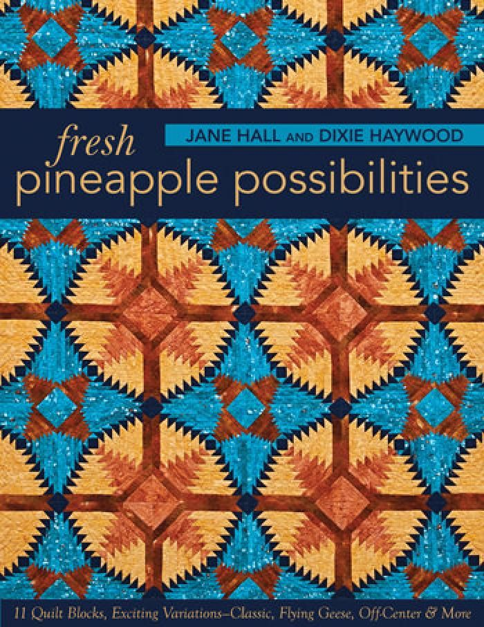 97 best log cabin quilts images on pinterest log cabin quilts log the paperback of the fresh pineapple possibilities 11 quilt blocks exciting variations classic flying geese off center more by jane hall dixie fandeluxe Image collections